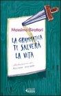 La Grammatica Ti Salver� la Vita