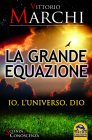 La Grande Equazione - Ebook di Vittorio Marchi