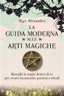 La Guida Moderna alle Arti Magiche eBook