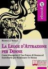 La Legge d'Attrazione per Donne (eBook) Rossella Bergo