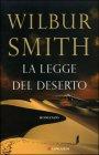 La legge del deserto - Wilbur Smith