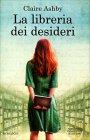 La Libreria dei Desideri Claire Ashby