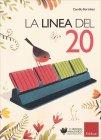La Linea del 20 - Camillo Bortolato