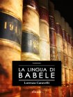 La Lingua di Babele - eBook Lorenza Caravelli