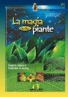 La Magia delle Piante (eBook) Elisa Rampone Chinni Giulia Marmo Gaeta