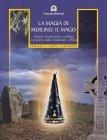 La Magia di Merlino, il Mago (eBook)