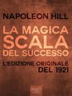 La Magica Scala del Successo (eBook) Napoleon Hill
