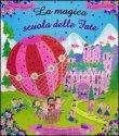La Magica Scuola delle Fate Maggie Bateson, Louise Comfort