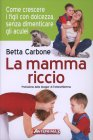 La Mamma Riccio