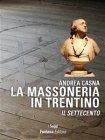 La Massoneria in Trentino - eBook Andrea Casna