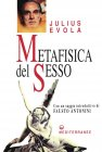 Metafisica del Sesso (eBook) Julius Evola
