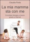 La Mia Mamma Sta con Me (eBook)