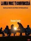 La Mia Voce Ti Convincer� (eBook) Rossano Sambo