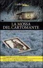 La Mossa del Cartomante - Franco Matteucci