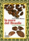 La Noce del Brasile Luca Della Bianca