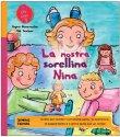 La Nostra Sorellina Nina Regina Masaracchia, Ute Taschner