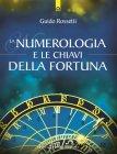 La Numerologia e le Chiavi della Fortuna eBook