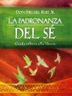 La Padronanza del Sé eBook Don Miguel Ruiz Jr.