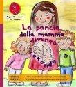 La Pancia della Mamma Diventa Rotonda (eBook) Regina Masaracchia, Ute Taschner