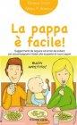 La Pappa � Facile! - eBook Giorgia Cozza, Maria F. Agnelli