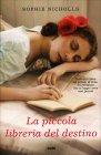 La Piccola Libreria del Destino Sophie Nicholls