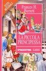 La Piccola Principessa - Frances Hodgson Burnett