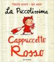 La Piccolissima Cappuccetto Rosso Sue Heap Teresa Heapy