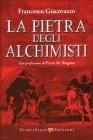 La Pietra degli Alchimisti Francesco Giacovazzo