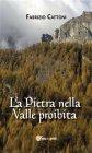 La Pietra nella Valle Proibita (eBook) Fabrizio Cattoni