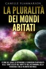 La Pluralità dei Mondi Abitati Camille Flammarion eBook
