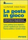 La Posta in Gioco Luca Martinelli, Antonio Tricarico
