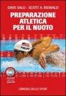 La Preparazione Atletica per il Nuoto Dave Salo, Scott A. Riewald