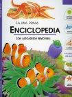 La Mia Prima Enciclopedia  gli Animali del Mare con Sticker - Libro di Yvette Barbetti -