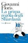 La prima Regola degli Shardana - Giovanni Floris