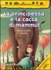 La Principessa e la Cacca di Mammut - Maria Loretta Giraldo