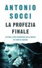 La Profezia Finale - Antonio Socci