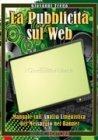 La Pubblicità sul Web (eBook)