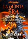La Quinta Era - Trilogia Completa Jean Rabe