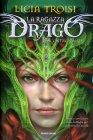 La Ragazza Drago - Lo Scontro Finale Licia Troisi
