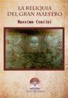 La Reliquia del Gran Maestro (eBook) Massimo Centini