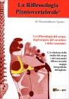 La Riflessologia Plantovertebrale Massimiliano Spano