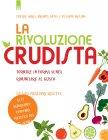 La Rivoluzione Crudista (eBook) Brenda Davis, Vesanto Melina, Cherie Soria