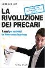 La Rivoluzione Dei Precari - Lorenzo Ait