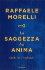 La Saggezza dell'Anima Raffaele Morelli