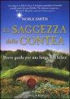 La Saggezza della Contea Noble Smith