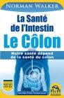 La Santé de l'Intestin – Le Côlon Norman Walker