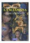 La Sciamana (eBook) Enrica Tedeschi