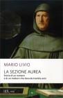 La Sezione Aurea Mario Livio