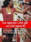 La Spesa con gli Occhi Aperti - eBook Antonino Adragna