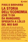 La Storia dell'Economia (che Ti Dà da Mangiare) Spiegata a Lollo del Mio Bar - eBook Paolo Barnard